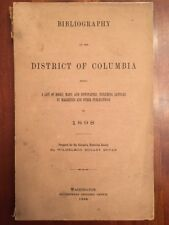 RARE 1898 Bibliography of the District of Columbia. Being a List of Books, Maps