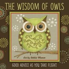 Wisdom of Owls, Very Good Condition Book, Debbie Mumm, ISBN 9781416245384