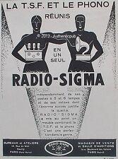 PUBLICITE RADIO SIGMA LA T.S.F ET LE PHONO REUNIS POSTE LAMPES DE 1929 FRENCH AD