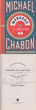 Michael Chabon SIGNED AUTOGRAPHED Manhood For Amateurs HC 1st ed/1st printing