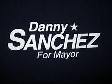 DANNY SANCHEZ FOR MAYOR T SHIRT Daniel Name Fremont Ohio Office Blue Adult XL