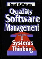 Quality Software Management: Systems Thinking by Weinberg Gerald M.