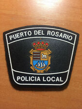 PATCH POLICE SPAIN - CANARY  ISLANDS - PUERTO DEL ROSARIO -  ORIGINAL!