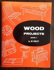 Wood Projects Book 1 By Hi Sibley *New Book Of Vintage Projects*
