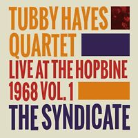TUBBY QUARTET HAYES - THE SYNDICATE-LIVE AT THE HOPBINE 1968   CD NEW