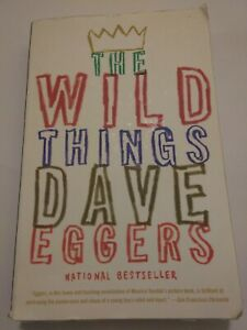 The Wild Things by Dave Eggers 2009 Rare National Times Best Seller
