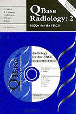 QBase Radiology: Volume 2, MCQs for the FRCR (v. 2)-ExLibrary