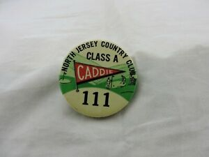 NORTH JERSEY CONTRY CLUB CADDIE PIN 1930'S