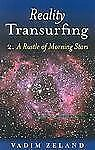 Reality Transurfing 2: A Rustle of Morning Stars, Zeland, Vadim, Good Book