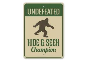 Undefeated Hide & Seek Champion, Bigfoot Funny Outdoor Sign, Campsite Metal Sign