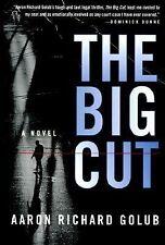 """The Big Cut"" A Novel (Hardback)"
