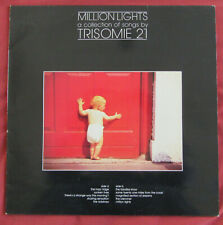 TRISOMIE 21   LP ORIG  FR  MILLION LIGHTS  A COLLECTION OF SONGS