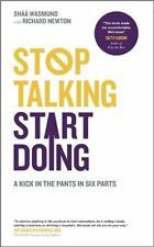 Stop Talking, Start Doing: : A Kick in the Pants in Six Parts,Shaa Wasmund,Rich