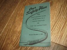 book 1950 Our Safety Plan Eight Generals Rules List Unsafe Practices First Aid