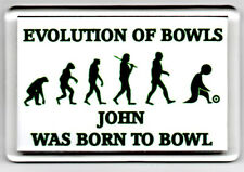 Acrylic Fridge Magnet Personalised Bowls Lawn EVOLUTION of BOWLS Male NEW