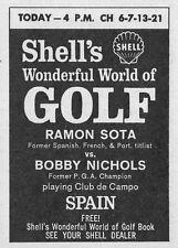 1966 TV GOLF AD~CLUB DE CAMPO SPAIN~RAMON SOTA VS BOBBY NICHOLS~Shell Oil/Gas