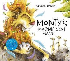 Monty's Magnificent Mane by Gemma O'Neill (Hardback, 2014)