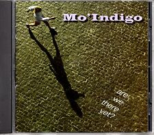 MO'INDIGO - ARE WE THERE YET? - CD ALBUM - MINT