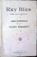1908 libretto teatro RUY BLAS-Carlo D'Ormeville-Filippo Marchetti-Dramma 4 atti