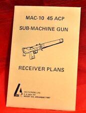 MAC-10 45 ACP SUB-MACHINE GUN RECEIVER PLANS