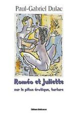 Romeo et Juliette Sur le Piton Erotique by Paul-Gabriel Dulac (2013, Paperback)