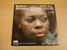 ESTHER PHILLIPS - FOR ALL WE KNOW / 45 PS