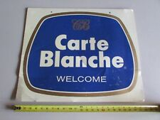 Carte Blanche Welcome Advertising Credit Card Beer wine Tacker Sign Large Metal