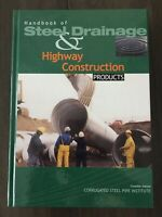 Handbook of Steel Drainage and Highway Construction Products 2nd Can Edition