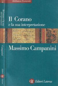 Il Corano e la sua interpretazione. . Massimo Campanini. 2004. IED.