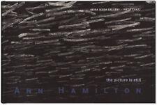 Ann Hamilton: The Picture Is Still - Signed by Artist: Ann Hamilton - Hardcover