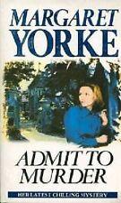 Admit to Murder,Margaret Yorke
