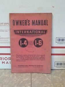 International Harvester IH Farmall I-4 & I-6 Owners Manual printed 6-27-41
