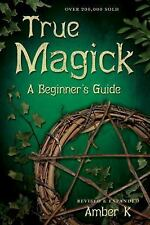 True Magick: 2nd Edition