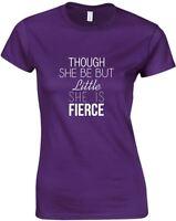 She Is Fierce, Ladies Printed T-Shirt