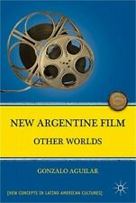 New Argentine Film: Other Worlds (Paperback or Softback)