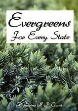 USED (GD) Evergreens For Every State: How to Select and Grow Them Successfully i