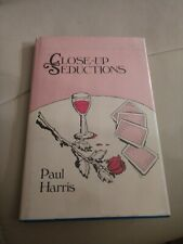 Close-Up Seductions By Paul Harris Hb 1st Ed Dj Autographed Signed
