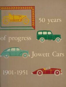 50 Years of Progress: Jowett Cars 1901-1951