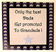 Only the best Dads/Grandads... Fridge Magnet  - Great Fathers Day Gift
