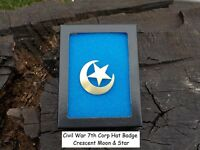 Civil War Crescent Moon & Star 7th Corp Badge Great Gift with Free Case