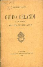 Lamma: Guido Orlandi e la scuola del dolce stil novo 1906