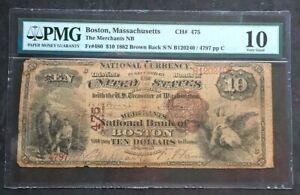 1882 BOSTON Massachusetts Fr. 480  $10 Merchants NB Bank Note  PMG VG10  CH #475