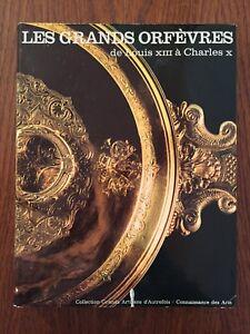 Les grands orfèvres de Louis XIII à Charles X - Hachette