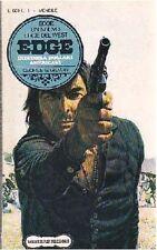 DIECIMILA DOLLARI AMERICANI – EDGE - di George G Gilman 1976 Rizzoli editore *