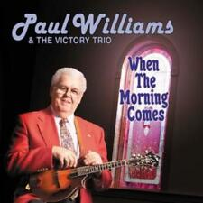 Paul Williams & The Victory Trio : When the Morning Comes CD (2005) ***NEW***