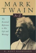 Mark Twain A-Z: The Essential Reference to His Life and Writings (Literary A…
