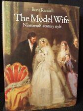 The Model Wife: Nineteenth-century Style,Rona Randall