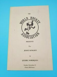 WHA HOCKEY - NEW JERSEY KNIGHTS FIRST GAME EVER PROGRAM - 11/25 1973 QUEBEC RARE