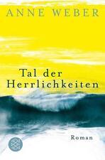 Tal der Herrlichkeiten von Anne Weber (2015, Taschenbuch)