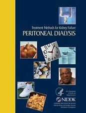 Treatment Methods for Kidney Failure Peritoneal Dialysis by National...